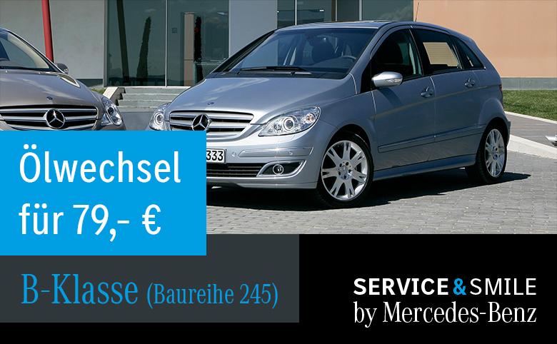 Service&Smile: Ölwechsel für die Mercedes-Benz B-Klasse (BR 245) nur 79,00 €